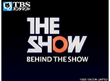 「Behind THE SHOW」#42〜44追加