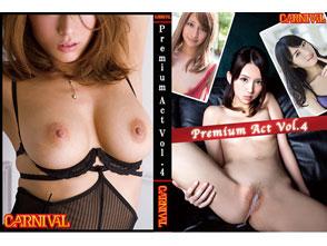 【配信限定】Premium Act Vol.4 人気女優のとにかく猥褻なSEX
