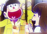 おそ松さん 第9話 チビ太とおでん/恋する十四松