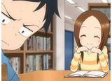 からかい上手の高木さん 第5話 「テスト勉強」ほか