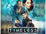 タイムレス シーズン1 第16話 過去、現在そして未来へ
