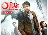 アウトキャスト/OUTCAST シーズン2 第4話 復讐の念