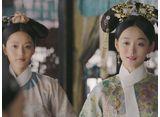 如懿伝〜紫禁城に散る宿命の王妃〜 第12話 悲しき婚礼