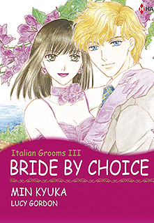 BRIDE BY CHOICE(選ばれた花嫁)