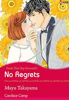 No Regrets(別れの日まで)