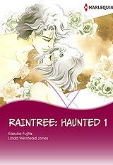 Raintree: Haunted 1(安息の地へふたたび1)