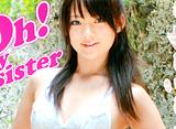 鈴木咲「Oh!my sister」