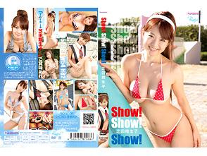 芝田翔生子「Show!Show!Show!」