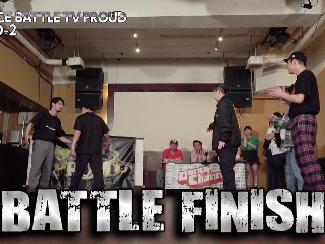 DANCE BATTLE TV PROUD シーズン3 #3 Oddball vs. カチコミーズ (大将戦から) 3回戦の勝者(Oddball) vs. DONUTS (大将戦まで)