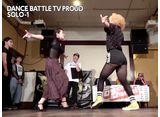 DANCE BATTLE TV PROUD シーズン3 #5 Stay Foolish vs. Gauner  (クルーバトルから)Gauner vs. 女子力 (大将戦まで)