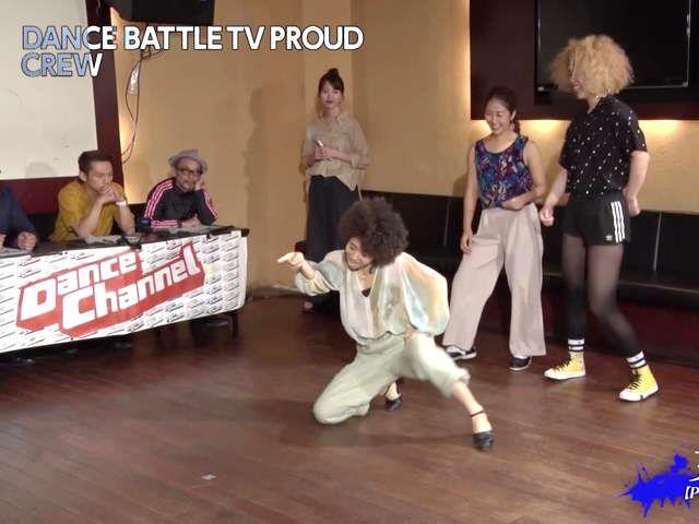 DANCE BATTLE TV PROUD シーズン3 #6 Gauner vs. 女子力  (クルーバトルから) 女子力 vs. サンバルカン(大将戦まで)