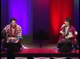 ハンサム落語 第9幕 組合せ(1) 伊崎龍次郎×和合真一、磯貝龍虎×林明寛