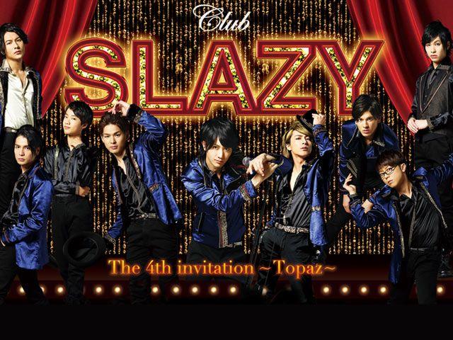 Club SLAZY The 4th invitation〜Topaz〜