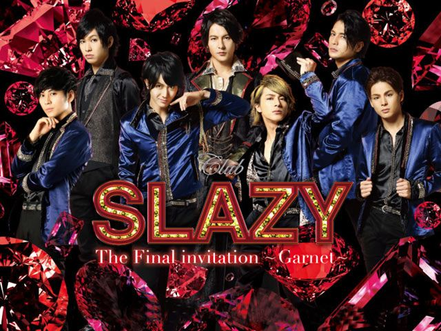 Club SLAZY The final invitation〜Garnet〜