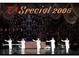 『TCAスペシャル2006_1』「レビュー記念日賛歌」