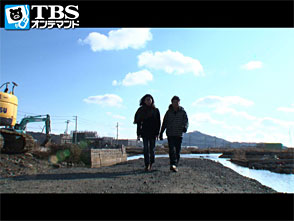 TBSオンデマンド「Kesennuma,Voices.2 東日本大震災復興特別企画〜2012 堤幸彦の記録〜」