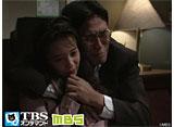 TBSオンデマンド「いのちの現場からII #34」