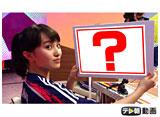 テレ朝動画「ももクロChan〜Momoiro Clover Z Channel〜 #183」