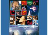 "w-inds. ""PRIME OF LIFE""Tour 2004"