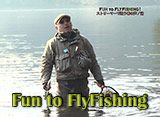 Fun to Fly Fishing