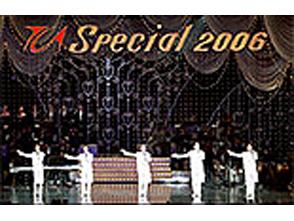 TCAスペシャル 2006