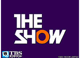 「TBSch×SBS MTV PRESENTS THE SHOW」2本追加