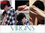 FOD「VIRGINS〜ハジメテに乱れる女たち〜」